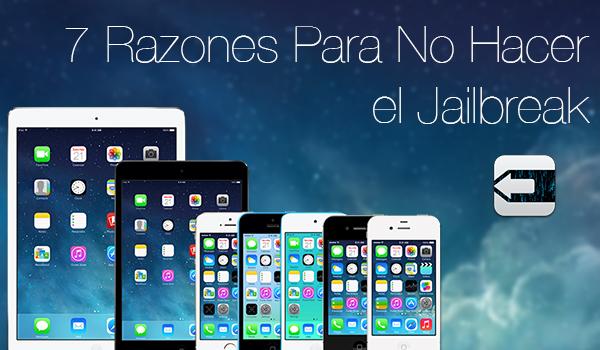 Razones No Hacer Jailbreak