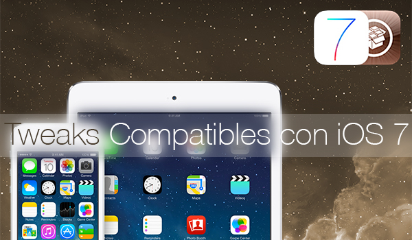 Tweaks Compatibles iOS 7