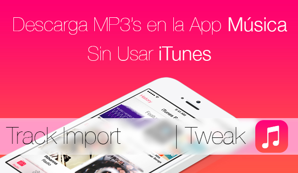 Descarga Mp3 App Musica Sin Usar iTunes