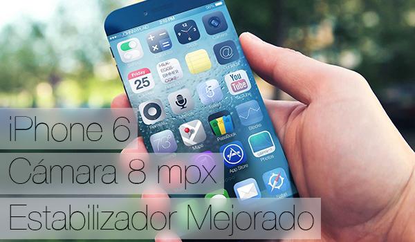 iPhone 6 8 mpx Mejor Estabilizador