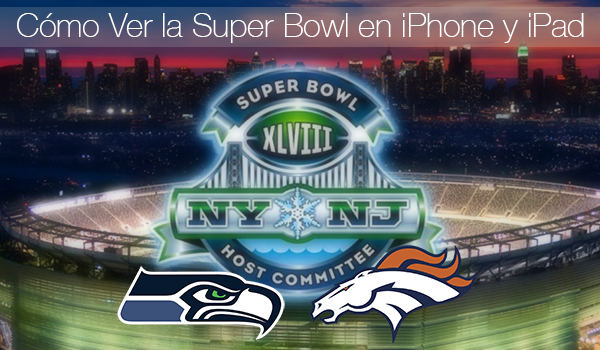 Como Ver Super Bowl iPhone iPad