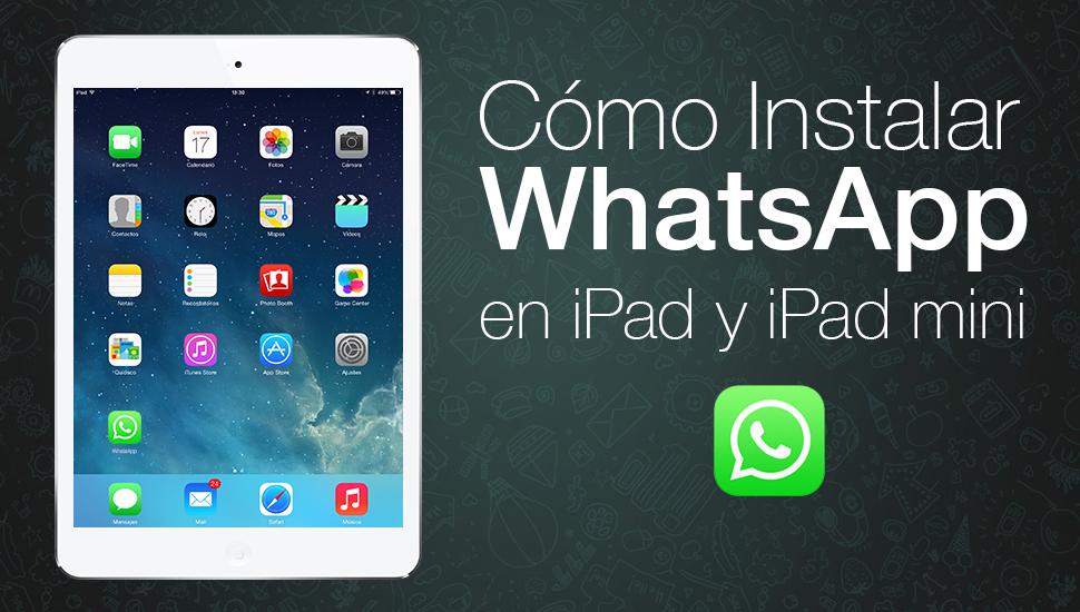 Como Instalar WhatsApp iPad