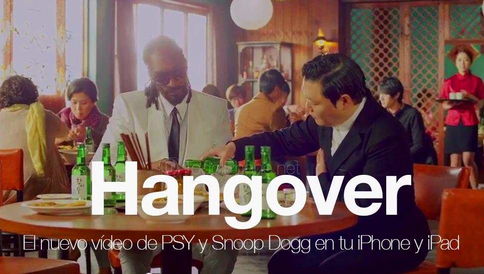 Ver-Hangover-nuevo-Video-PSY-Snoop-Dogg
