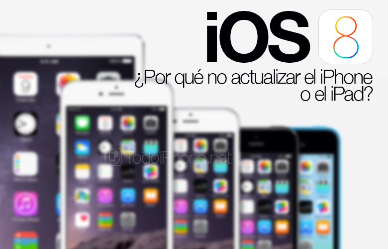 iOS-8-Razones-No-Actualizar-iPhone-iPad