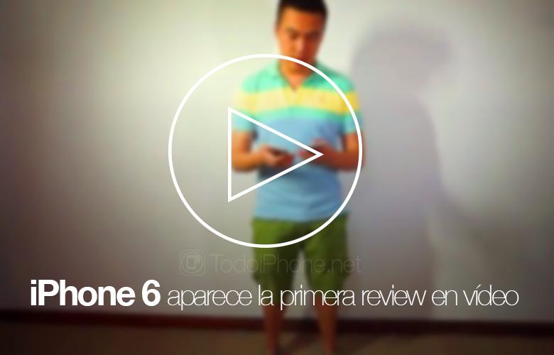 iPhone-6-primera-video-review-rumor