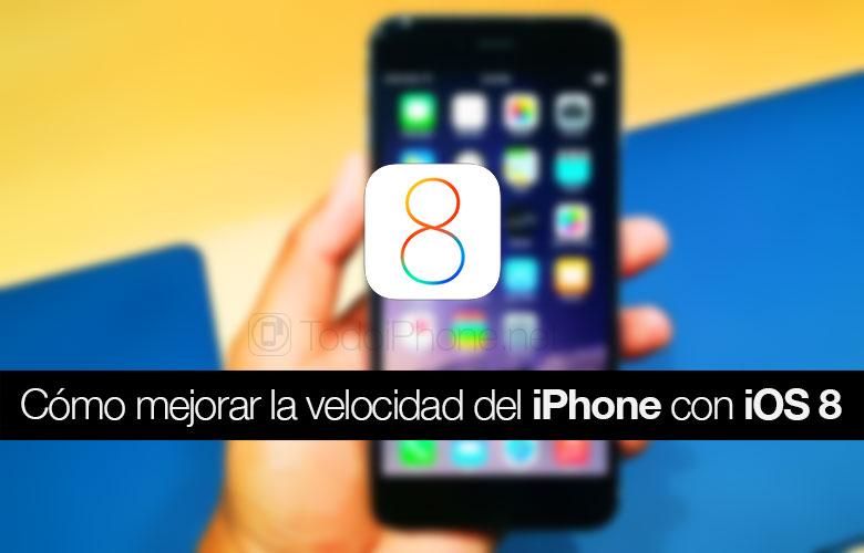 como-mejorar-velocidad-iphone-ios-8