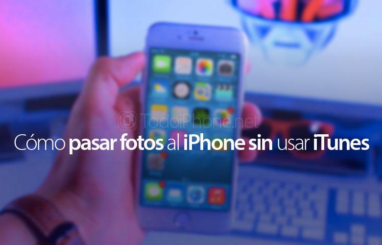 como-pasar-fotos-iphone-sin-itunes