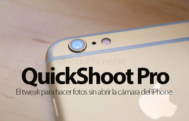 hacer-fotos-sin-app-camara-quickshoot-pro-tweak