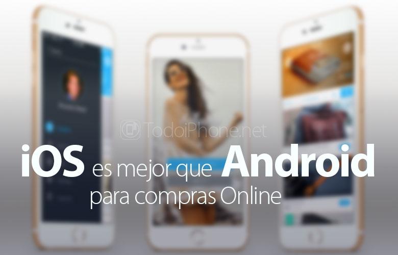razones-ios-mejor-android-compras-online