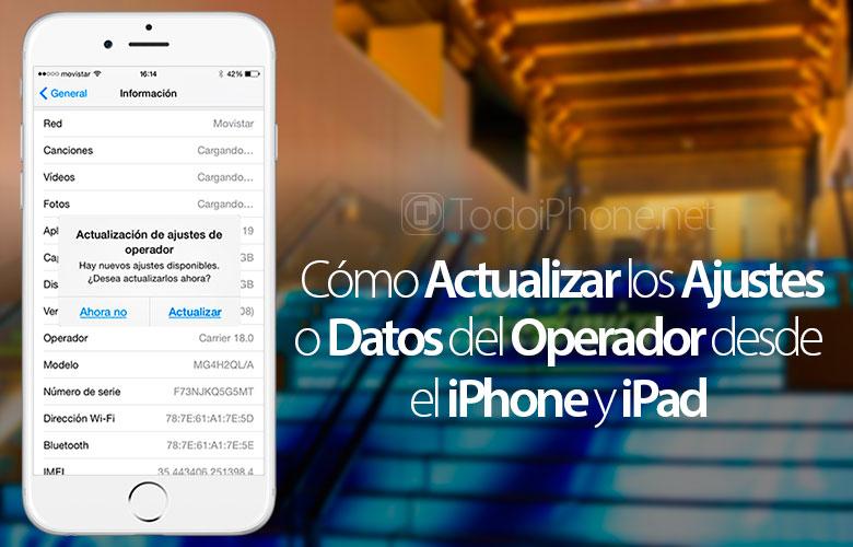 actualizar-ajustes-datos-operador-iphone-ipad