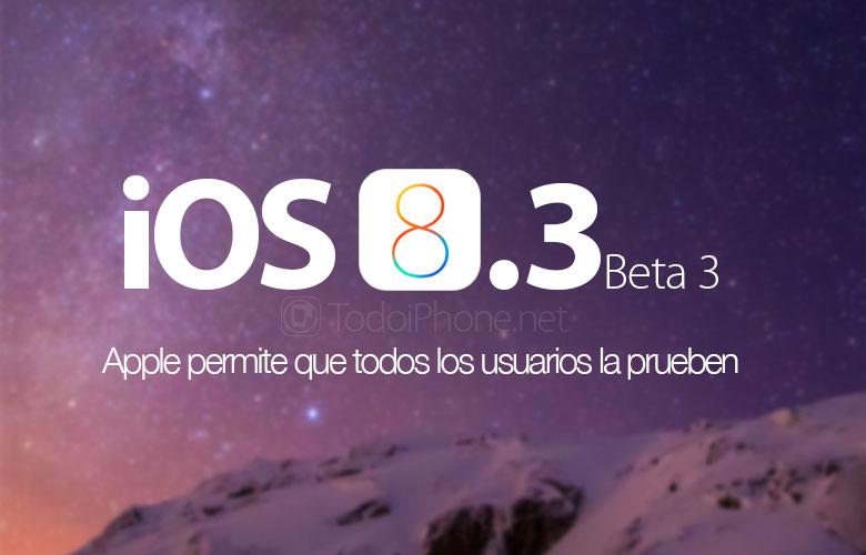 apple-permite-probar-ios-8-3-beta-3-todos-usuarios