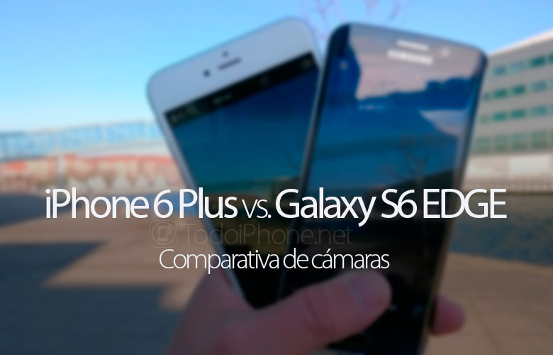 comparativa-camaras-samsung-galaxy-s6-edge-iphone-6-plus