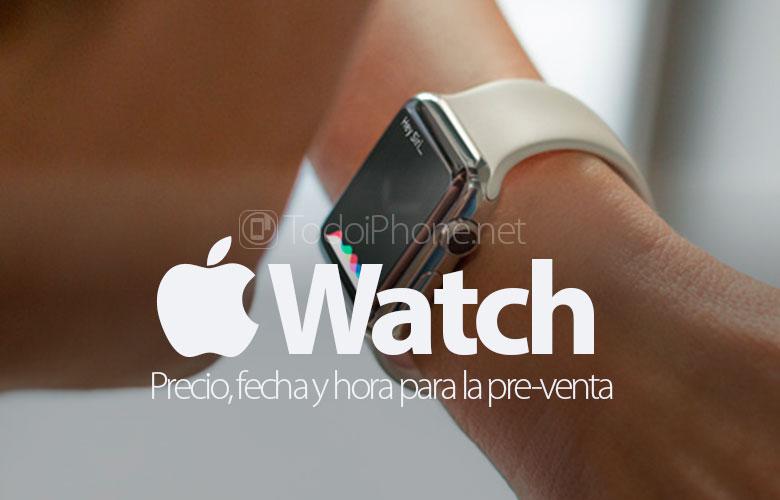 apple-watch-precio-fecha-hora-pre-venta