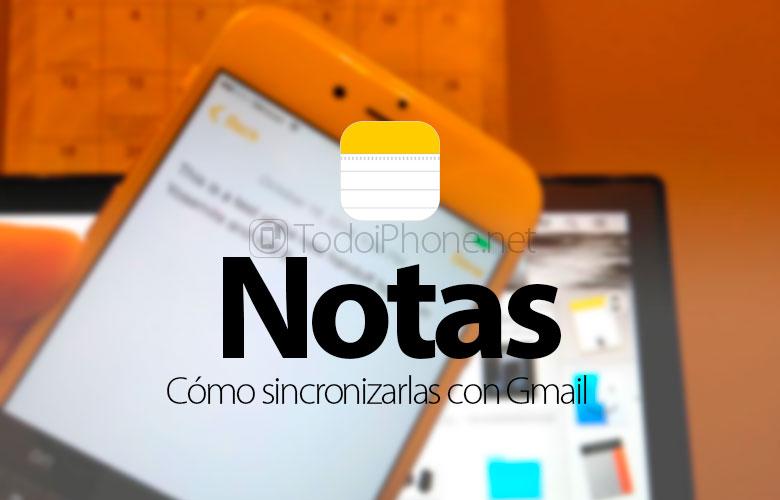 como-sincronizar-notas-iphone-gmail