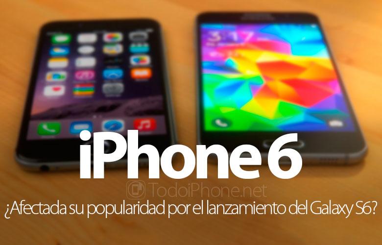 """�La popularidad del iPhone 6 ha sido afectada por el lanzamiento del Samsung Galaxy S6"""""""