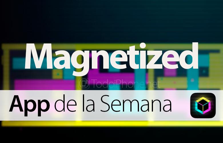 Magnetized-App-Semana