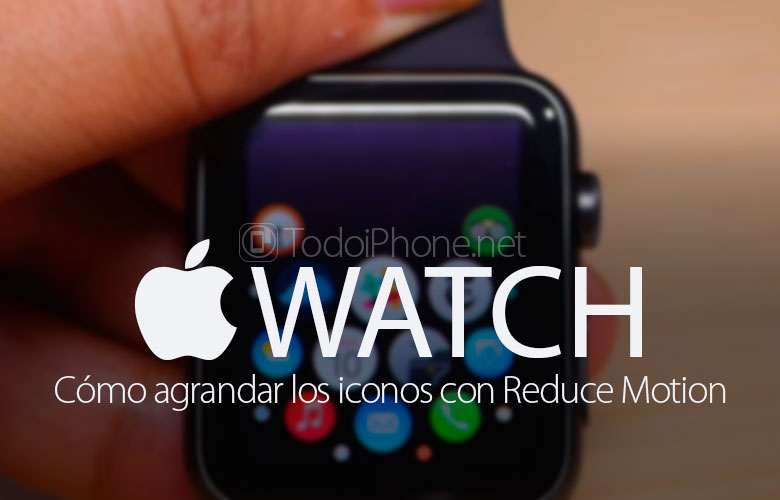 apple-watch-como-agrandar-iconos-reduce-motion