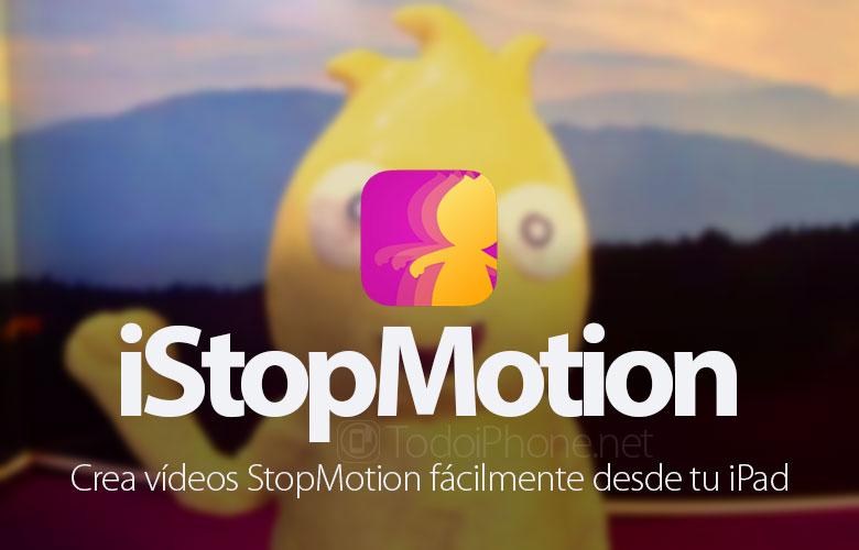 iStopMotion te permite grabar vídeos Stop Motion desde el iPad