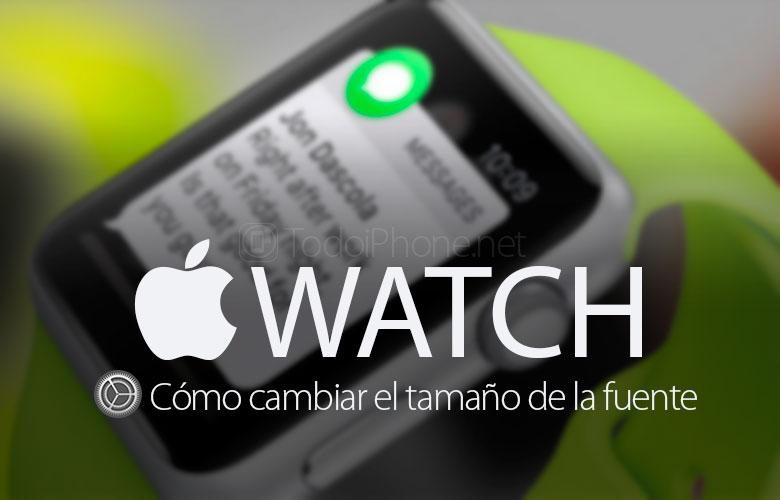 como-cambiar-apple-watch-tamano-letra-fuente