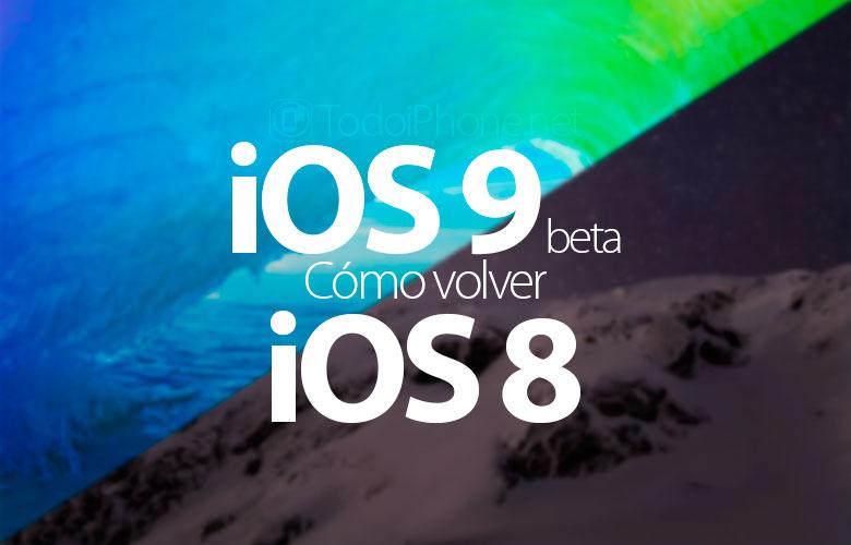 como-regresar-ios-9-beta-ios-8-iphone-ipad