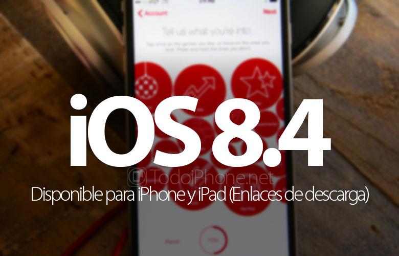 ios-8-4-disponible-iphone-ipad-enlaces-descarga