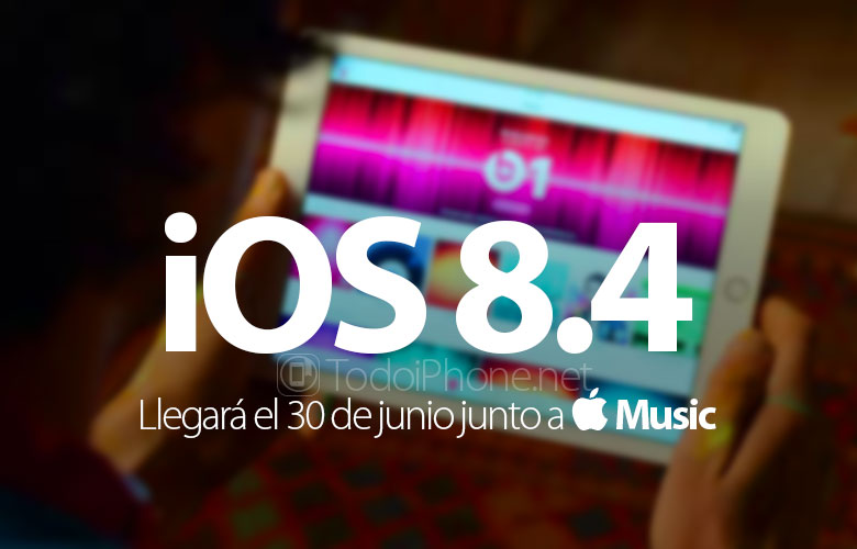 ios-8-4-llegara-30-junio-apple-music