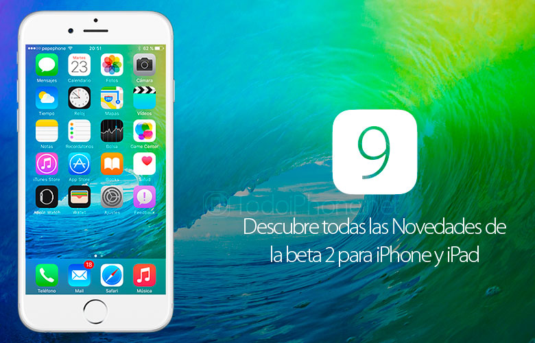 iOS 9 Beta 2, todas las novedades para iPhone y iPad