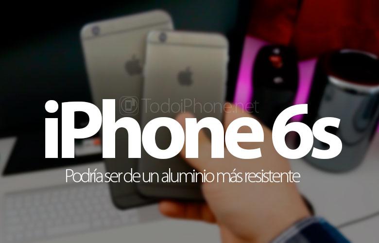 iphone-6s-podria-ser-aluminio-resistente