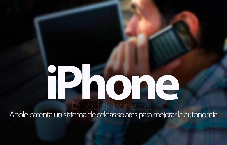 apple-celdas-solares-mejorar-autonomia-iphone