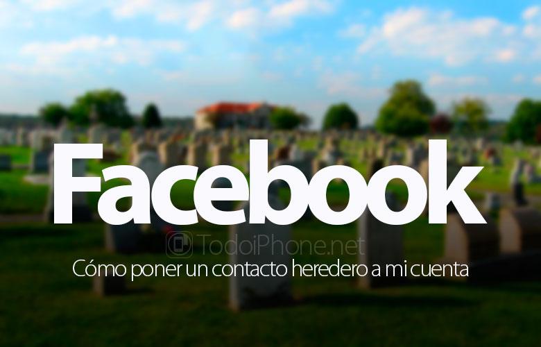 como-poner-facebook-contacto-legado-heredero-cuenta