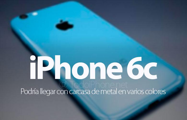 El iPhone 6c podr�a tener carcasa met�lica y de colores