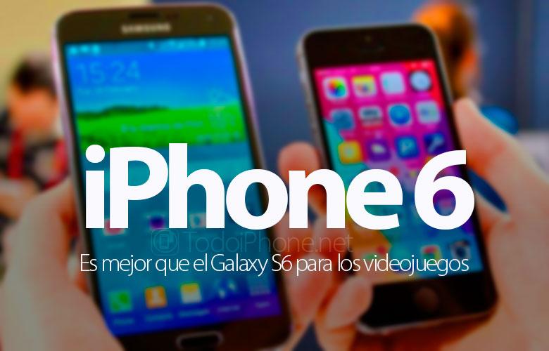 juegos-ven-mejor-iphone-6-galaxy-s6