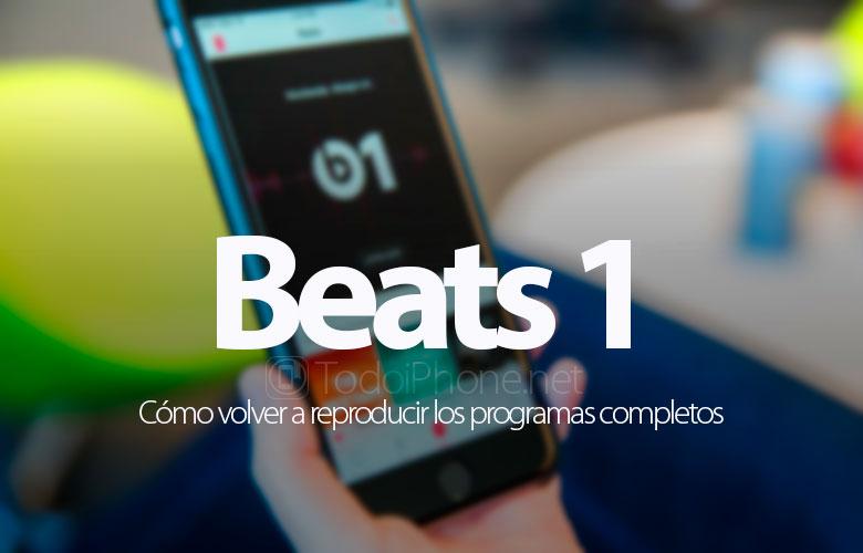 beats-1-como-volver-reproducir-programas-completos