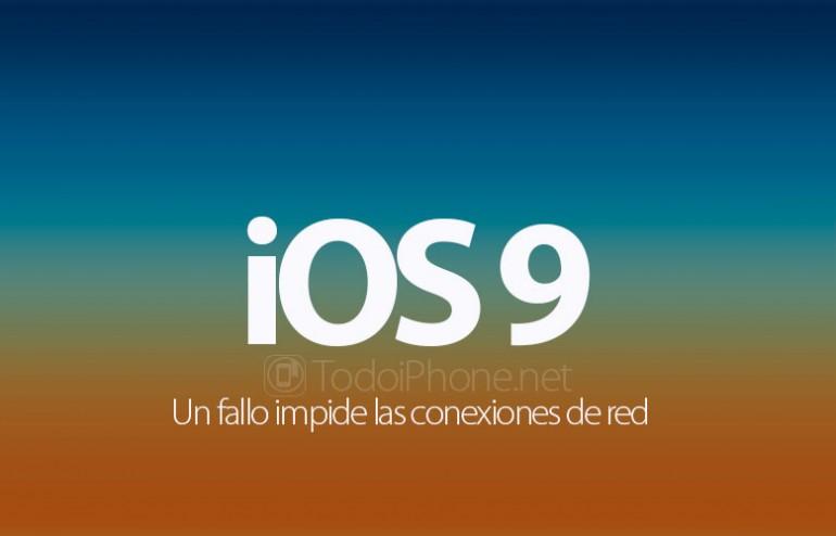 bug-ios-9-impide-conexiones-red