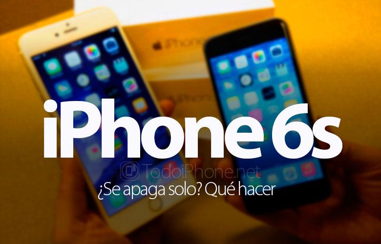 iphone-6s-apaga-solo-que-hacer