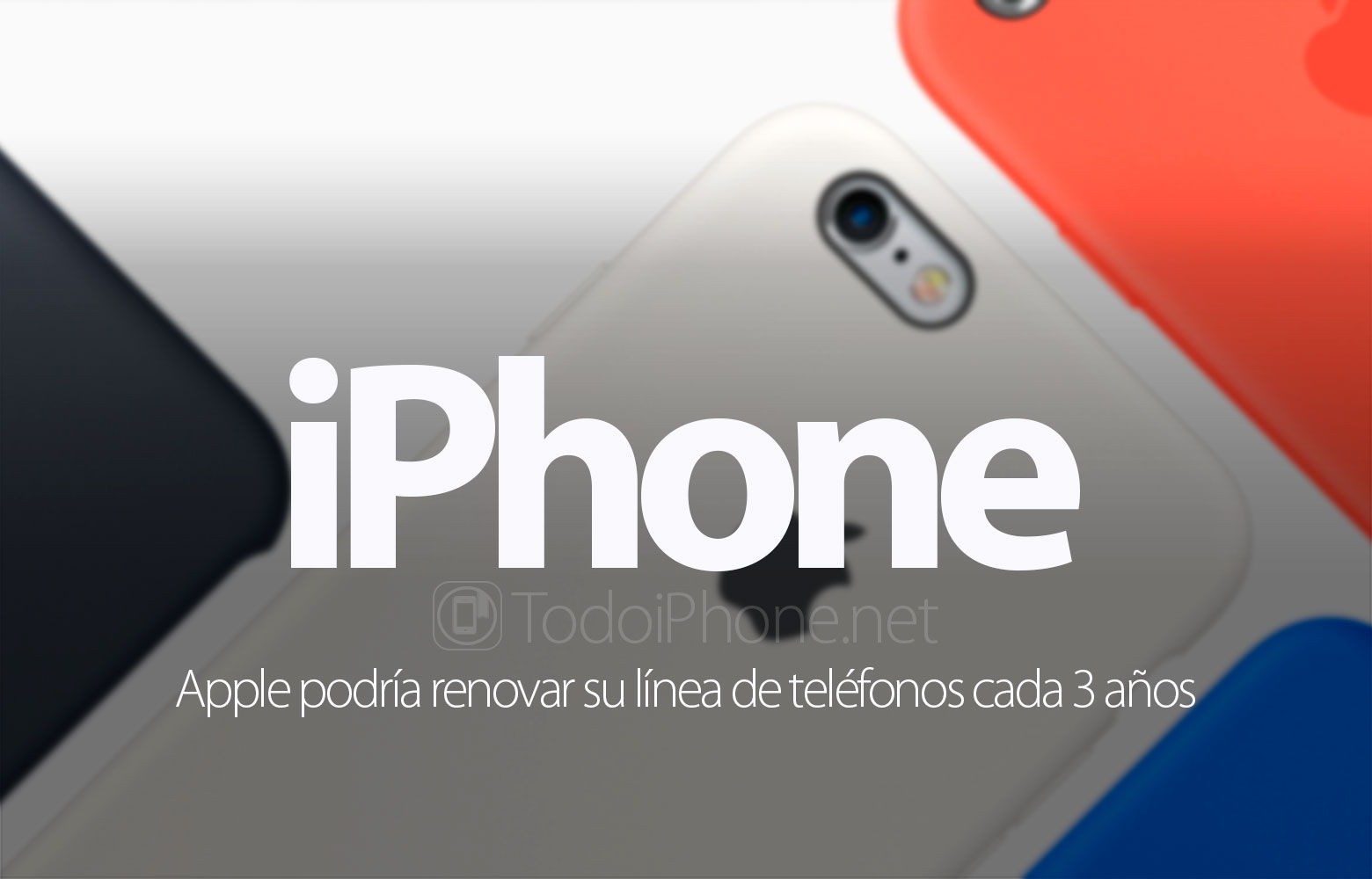 iphone-apple-renovar-linea-telefonos-3-anos