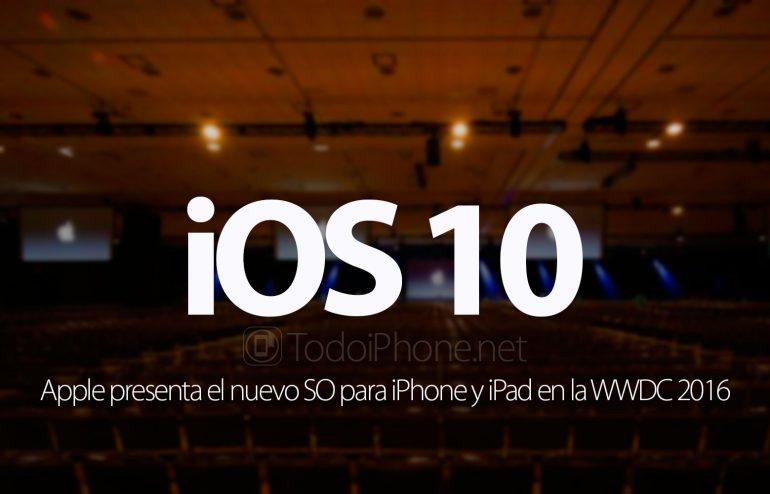 apple-presenta-ios-10-iphone-ipad