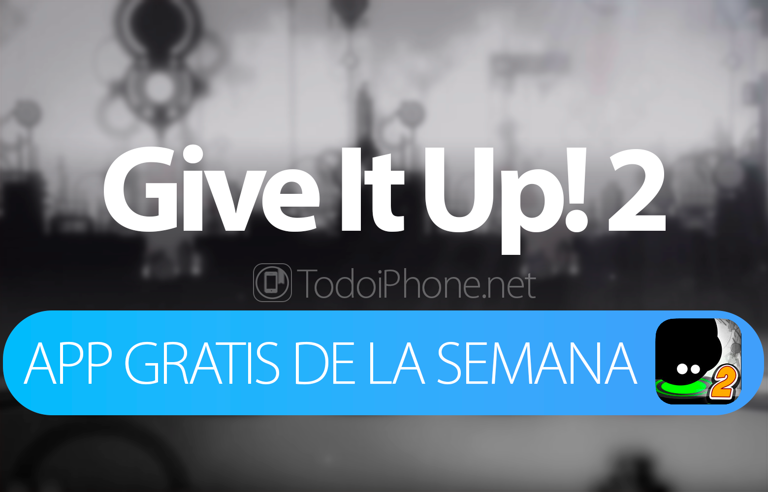 give-it-up-2-app-semana