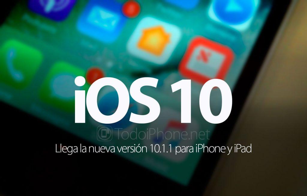 ios-10-1-1-disponible-iphone-ipad