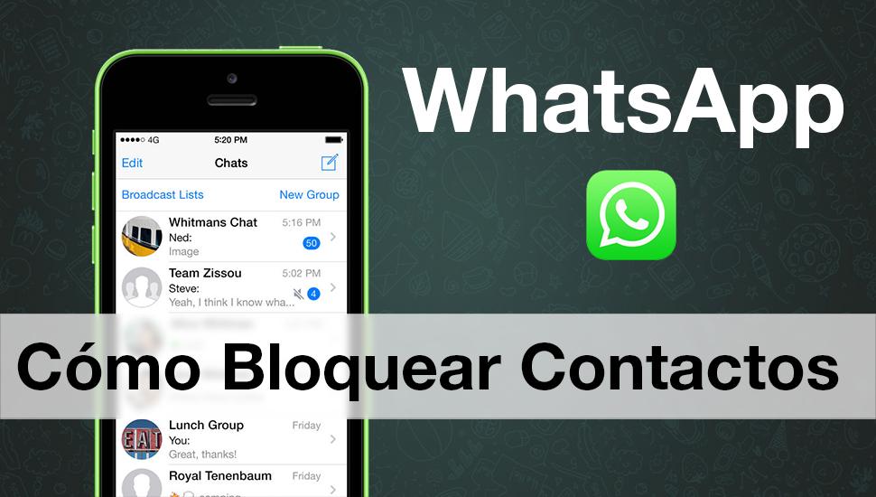 Como Bloquear Contactos WhatsApp