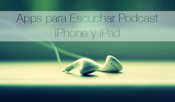 Apps-Escuchar-Podcast-iPhone