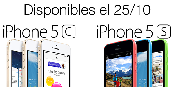 iPhone 5s iPhone 5c Disponible 25 Octubre