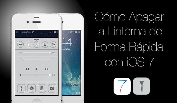 Desactivar Linterna Rapidamente iOS 7