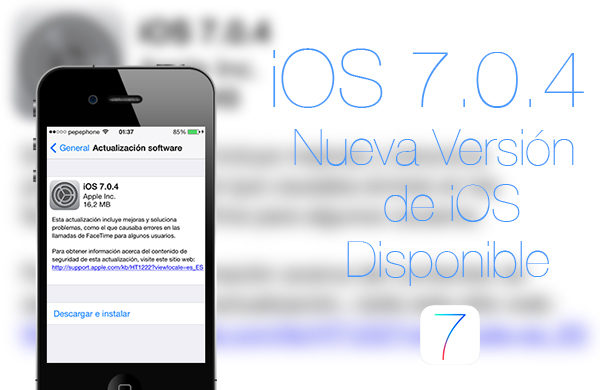 iOS 7.0.4 Disponible