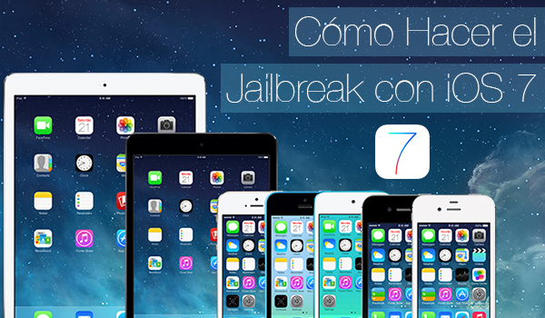 Como Hacer Jailbreak iOS 7 iPhone iPad
