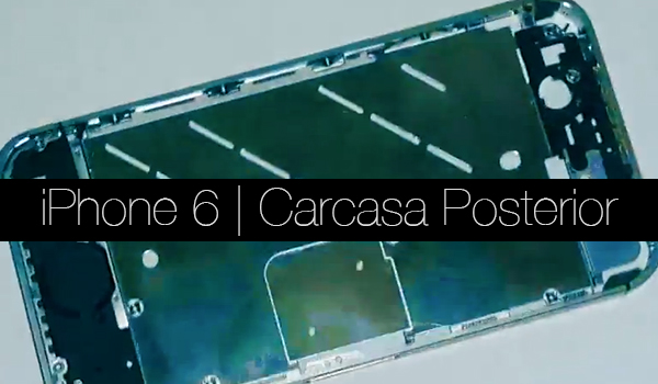 iPhone 6 Carcasa Posterior - Video
