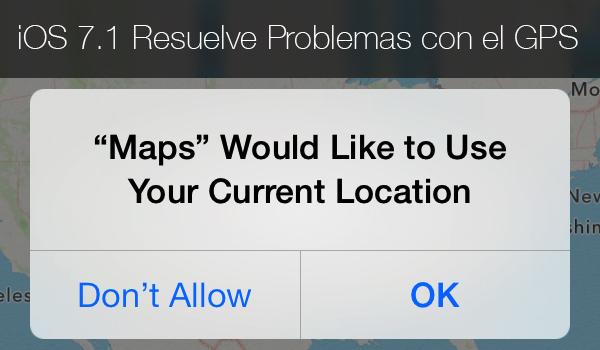 iOS 7.1 Resuelve Problema GPS