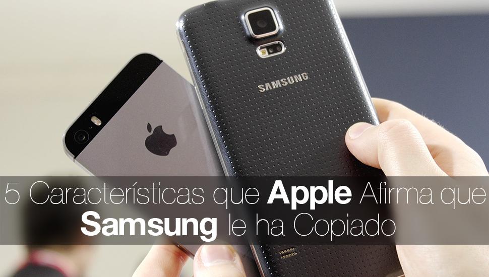 5 Caracteristicas Samsung Copiado Apple
