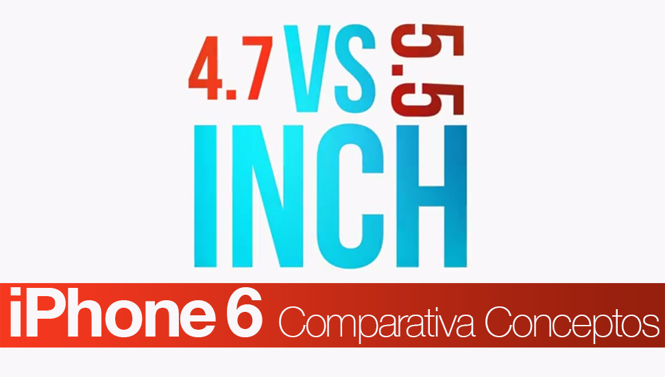 Comparativa Conceptos iPhone 6