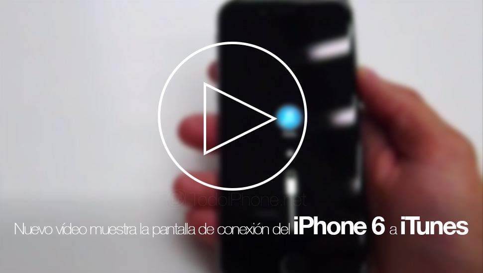 iPhone-6-vídeo-pantalla-conexion-itunes
